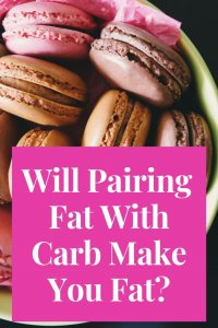 will eating fat with carb make you gain weight?