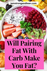 will fat makes you fat when eaten with carb?