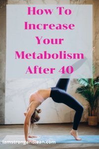 increase metabolism after forty year old