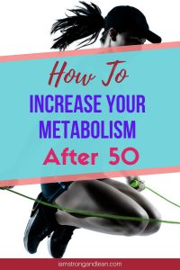 how to increase metabolism after 50