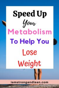 speed up metabolism to lose weight